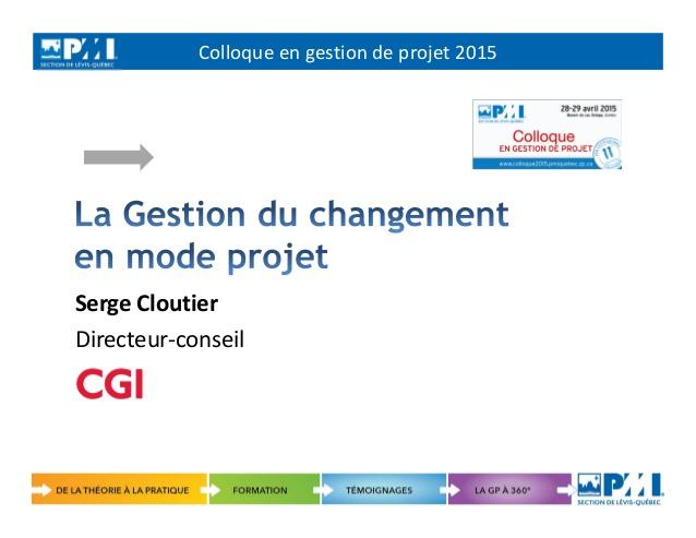 Favori 2015-04-29 Serge Cloutier Gestion de changement en mode projet XR75