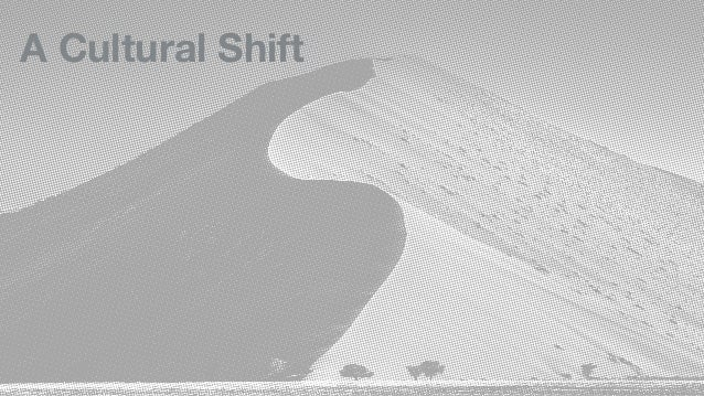 A Cultural Shift
