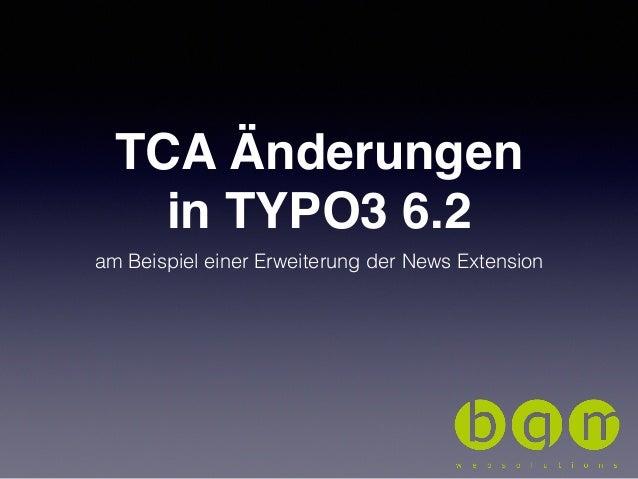 TCA Änderungen in TYPO3 6.2 am Beispiel einer Erweiterung der News Extension