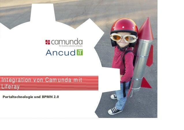 Integration von Cam unda m it Liferay Portaltechnologie und BPMN 2.0
