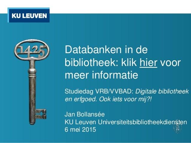 3eb1d7eae943 Databanken in de bibliotheek  klik hier voor meer informatie Studiedag  VRB VVBAD  Digitale ...