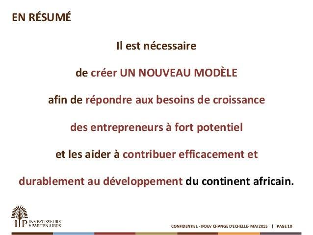 EN RÉSUMÉ Il est nécessaire de créer UN NOUVEAU MODÈLE afin de répondre aux besoins de croissance des entrepreneurs à fort...
