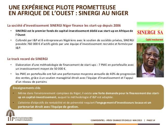 UNE EXPÉRIENCE PILOTE PROMETTEUSE EN AFRIQUE DE L'OUEST : SINERGI AU NIGER La société d'investissement SINERGI Niger finan...