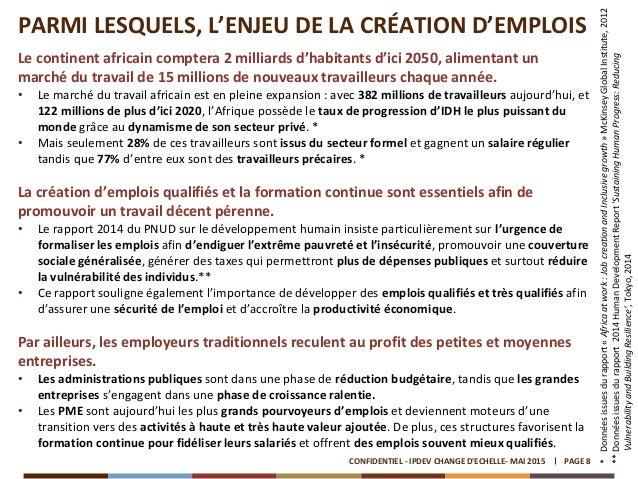 PARMI LESQUELS, L'ENJEU DE LA CRÉATION D'EMPLOIS Le continent africain comptera 2 milliards d'habitants d'ici 2050, alimen...