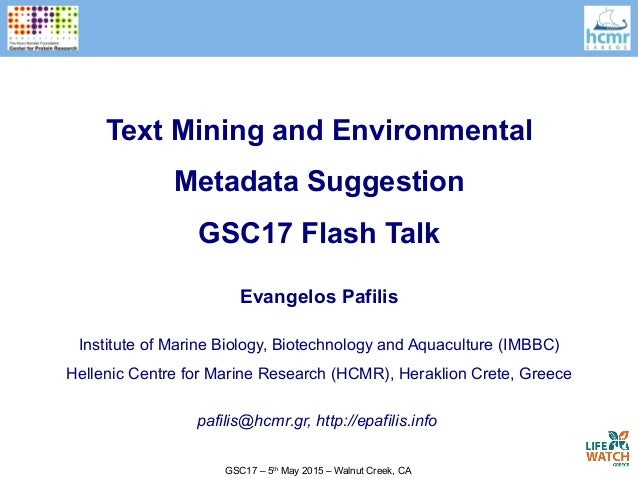 GSC17 – 5th May 2015 – Walnut Creek, CA Evangelos Pafilis Institute of Marine Biology, Biotechnology and Aquaculture (IMBB...