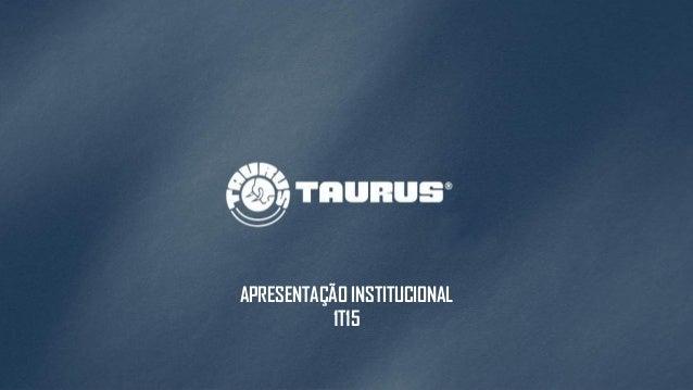 APRESENTAÇÃO INSTITUCIONAL 1T15