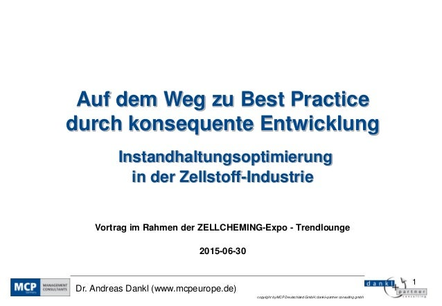 1 copyright by MCP Deutschland GmbH; dankl+partner consulting gmbh Dr. Andreas Dankl (www.mcpeurope.de) Auf dem Weg zu Bes...