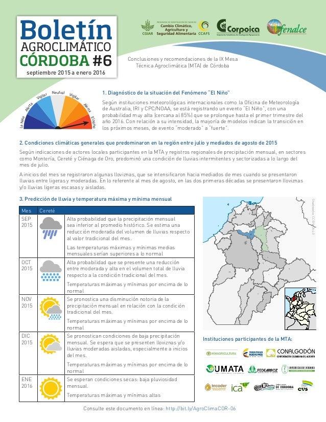 Boletín CÓRDOBA #6 AGROCLIMÁTICO septiembre 2015 a enero 2016 Conclusiones y recomendaciones de la IX Mesa Técnica Agrocli...