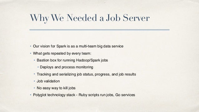 Productionizing spark and the spark job server for Job serveur