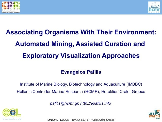 EMDONET/EUBON – 10th June 2015 – HCMR, Crete Greece Evangelos Pafilis Institute of Marine Biology, Biotechnology and Aquac...