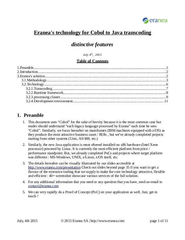 Eranea's technology for Cobol to Java transcoding distinctive features July 4th , 2015 Table of Contents 1.Preamble..........