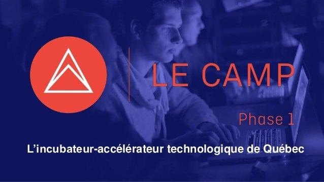 L'incubateur-accélérateur technologique de Québec