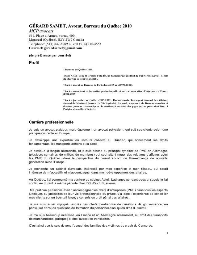 GÉRARD SAMET, Avocat, Barreau du Québec 2010 MCP avocats 511, Place d'Armes, bureau 400 Montréal (Québec), H2Y 2W7 Canada ...