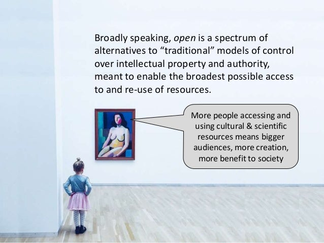 More people accessing and using cultural & scientific resources means bigger audiences, more creation, more benefit to soc...