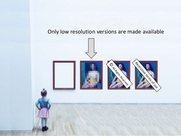 Only low resolution versions are made available