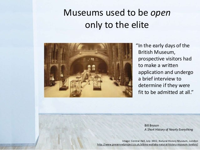 """""""In the early days of the British Museum, prospective visitors had to make a written application and undergo a brief inter..."""