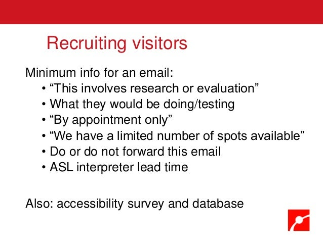"""Minimum info for an email: • """"This involves research or evaluation"""" • What they would be doing/testing • """"By appointment o..."""