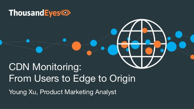 CDN Monitoring: 