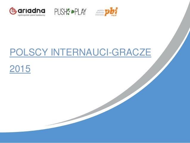 POLSCY INTERNAUCI-GRACZE 2015