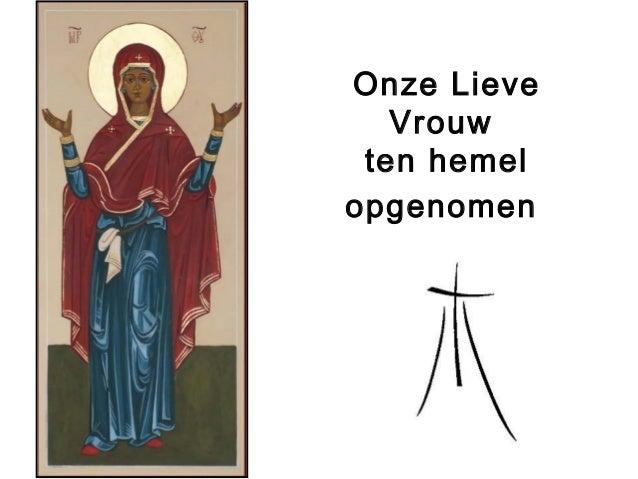 Onze Lieve Vrouw ten hemel opgenomen