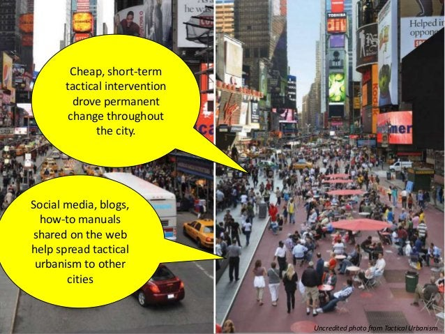 Uncredited photo from Tactical Urbanism Using crash statistics and GPS data from taxis… Midtown Manhattan became less cong...