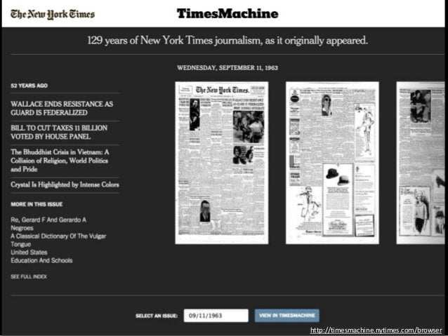 http://open.blogs.nytimes.com/2008/05/21/the-new-york-times-archives-amazon-web-services-timesmachine/