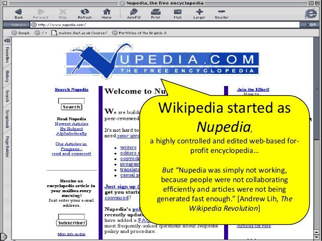 """Image: http://www.wired.com/2010/03/0325wikiwikiweb-first-wiki/ But Wikis let everyone contribute In 1995 """"…With a few hun..."""