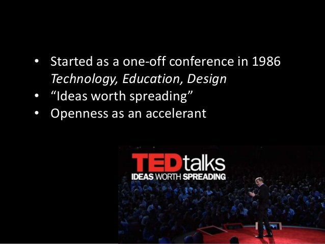 """""""At TED, we've become a little obsessed with this idea of openness."""" http://www.ted.com/talks/chris_anderson_how_web_video..."""