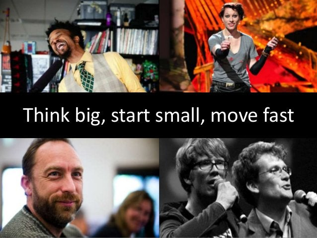 Think Big, Start Small, Move Fast: Digital Strategy in a Changing World