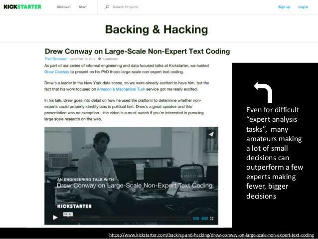 """https://www.kickstarter.com/backing-and-hacking/drew-conway-on-large-scale-non-expert-text-coding Even for difficult """"expe..."""