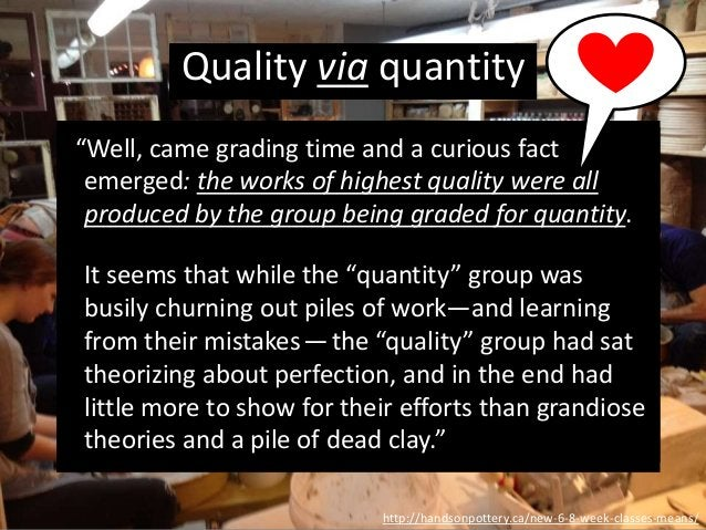 """""""Well, came grading time and a curious fact emerged: the works of highest quality were all produced by the group being gra..."""