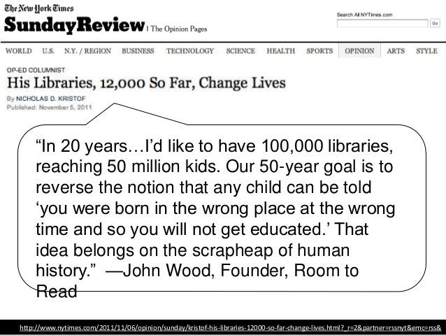 """""""In 20 years…I'd like to have 100,000 libraries, reaching 50 million kids. Our 50-year goal is to reverse the notion that ..."""