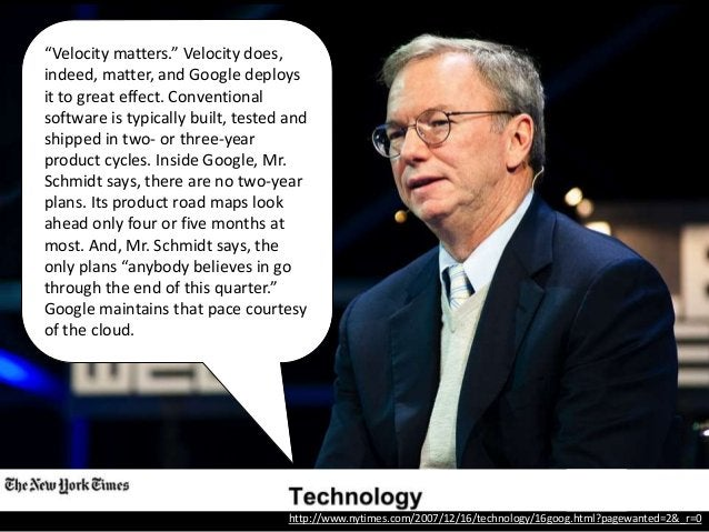 """http://www.nytimes.com/2009/12/21/opinion/21lu.html """"In many ways, the key to innovation is speed of execution…To maintain..."""