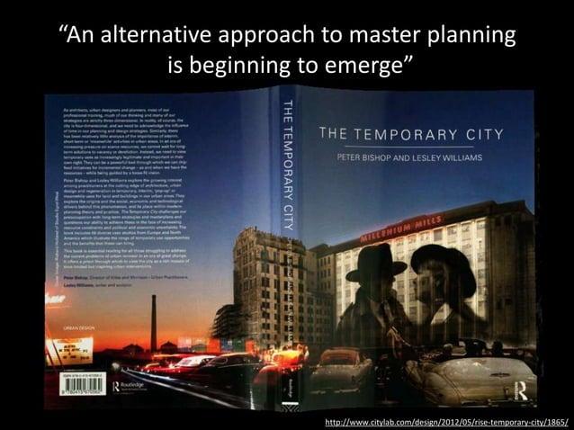 https://islandpress.org/book/tactical-urbanism https://youtu.be/sMFrJxFxp1Q • Civic hacking at the neighborhood/city scale...
