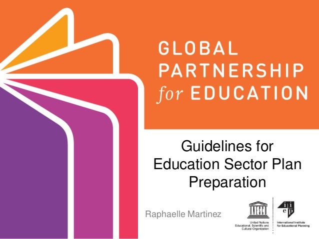 Guidelines for Education Sector Plan Preparation Raphaelle Martinez