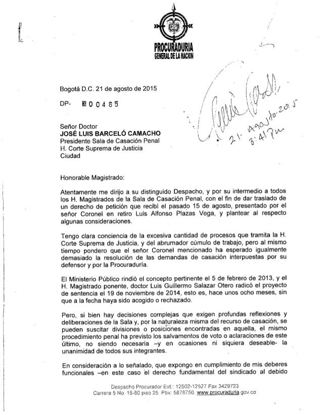 """.r L """" / /, Bogotá D.C. 21 de agosto de 2015 DP- ! O 04 6 ti Señor Doctor JOSÉ LUIS BARCELÓ CAMACHO Presidente Sala de Cas..."""