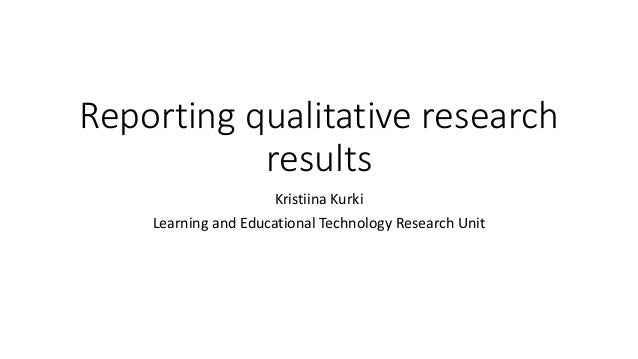 Reporting qualitative results
