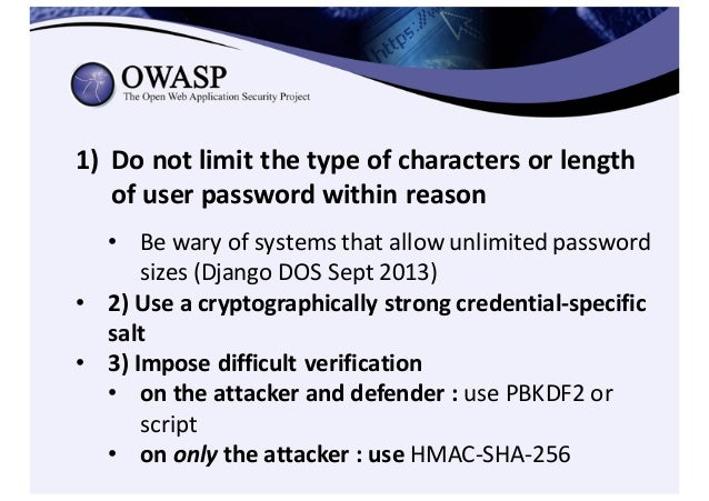 • Authentication Cheat Sheet – https://www.owasp.org/index.php/Authentication_Cheat_Sheet • Password Storage Cheat Sh...