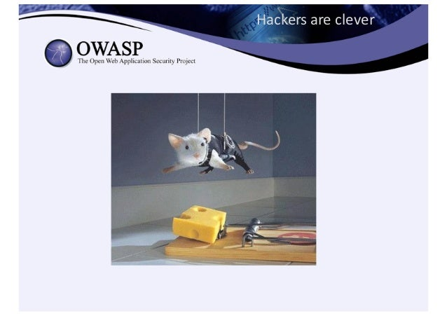 Hackers  are  clever