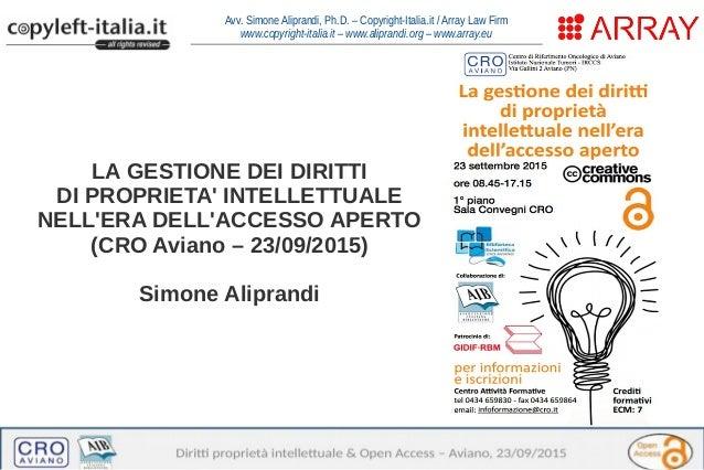 """GIDIF-RBM (Milano), 16 luglio 2015 – La """"questione"""" del copyright nell'era dell'open access Avv. Simone Aliprandi, Ph.D. –..."""