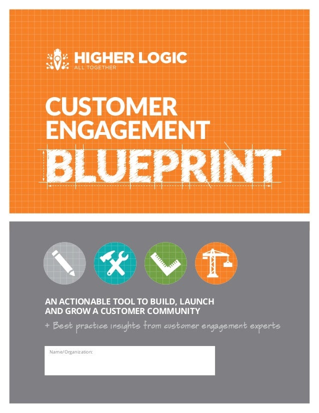 Customer engagement blueprint an actionable tool to build launch and grow a customer community customer engagement name malvernweather Gallery