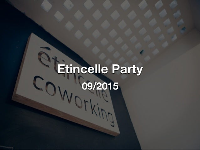 Etincelle Party 09/2015