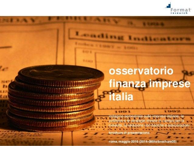 osservatorio finanza imprese italia indagine semestrale sulle imprese italiane, le politiche e le strategie messe in campo...