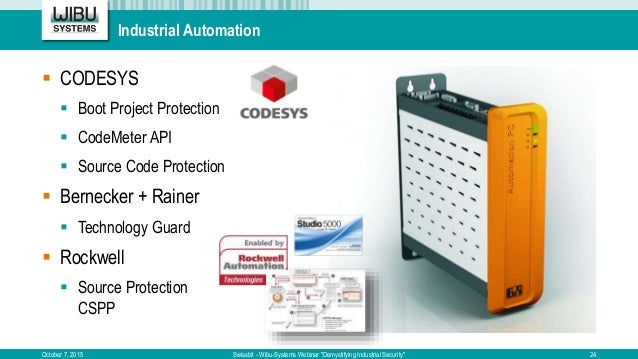 "Industrial Automation October 7, 2015 Swissbit - Wibu-Systems Webinar ""Demystifying Industrial Security""  CODESYS  Boot ..."