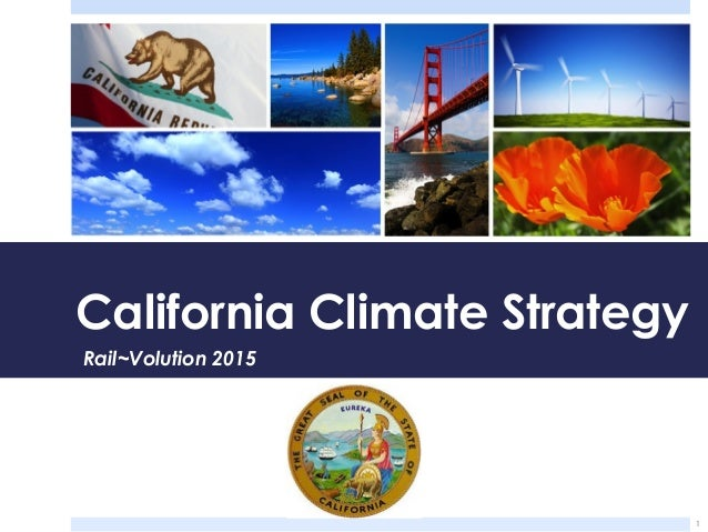 1 California Climate Strategy Rail~Volution 2015