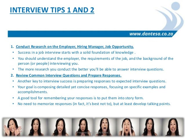 Exceptional BEST JOB INTERVIEW TIPS FOR JOB SEEKERS Prepared By: Angie Botes 8; 9. 1.  Conduct Research On The ...