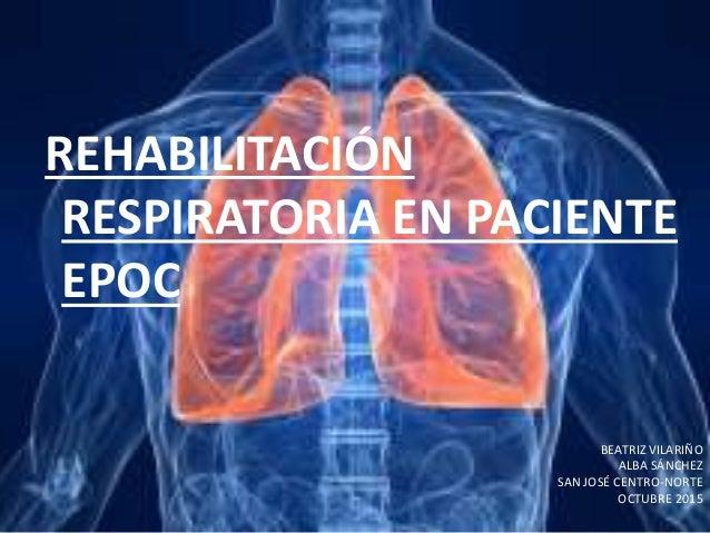 2015-10-8)rehabilitacion respiratoria(ppt