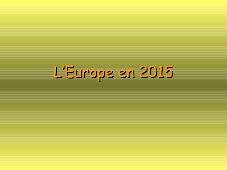 L'Europe en 2015