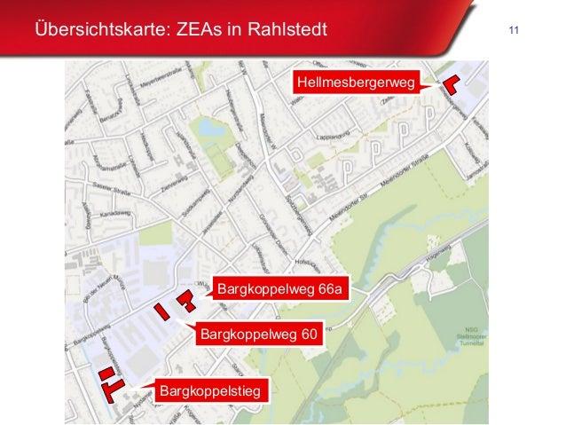 Freie und Hansestadt Hamburg Übersichtskarte: ZEAs in Rahlstedt 11 HellmesbergerwegHellmesbergerweg Bargkoppelweg 66aBargk...