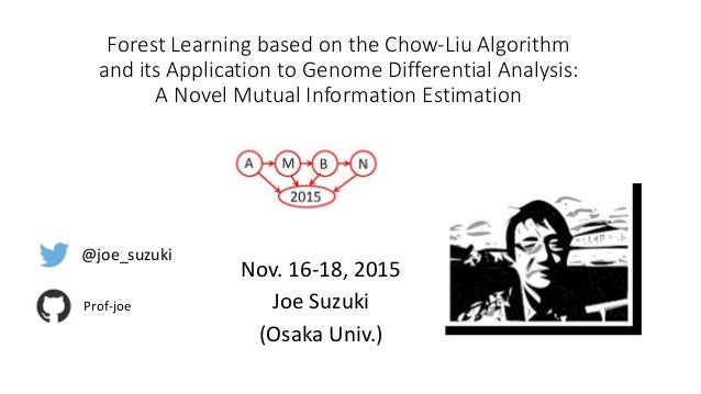 Forest Learning based on the Chow-Liu Algorithm and its Application to Genome Differential Analysis: A Novel Mutual Inform...